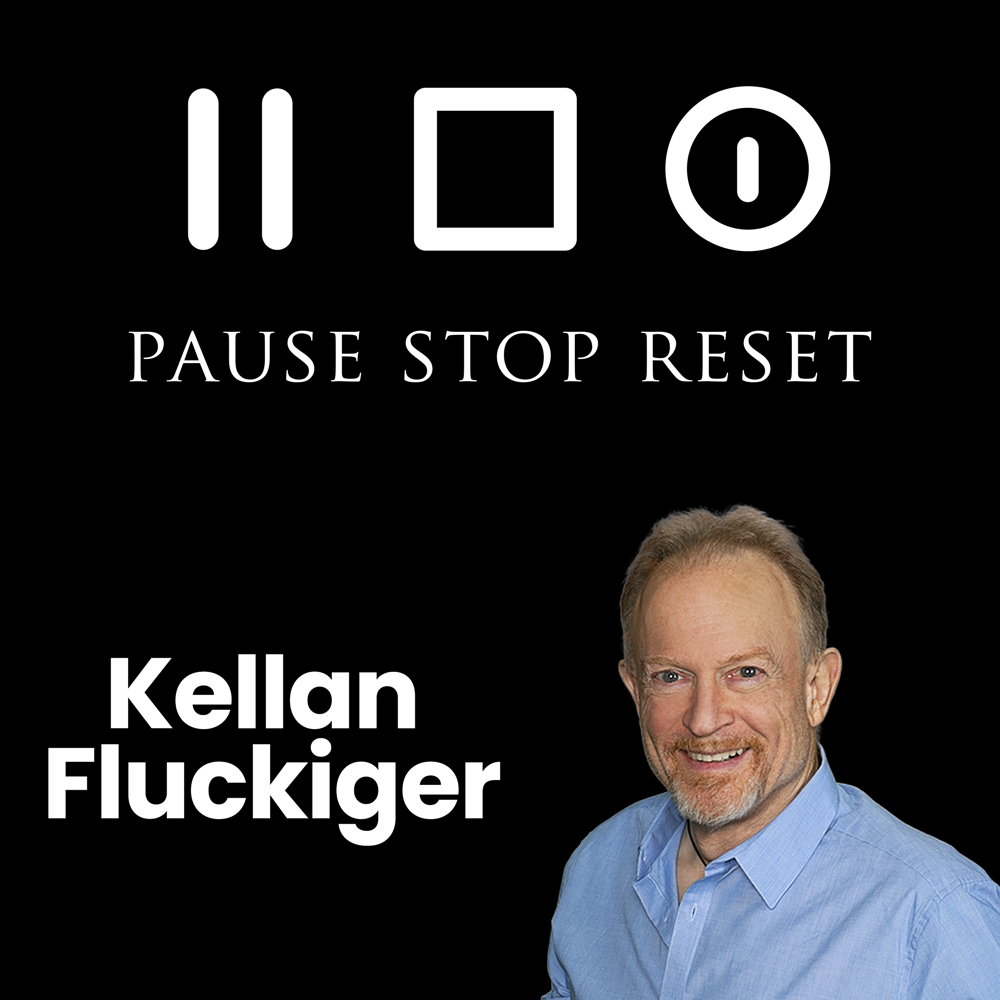 Pause Stop Reset Podcast Kellan Fluckiger
